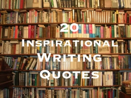 20 Inspirational Writing Quotes