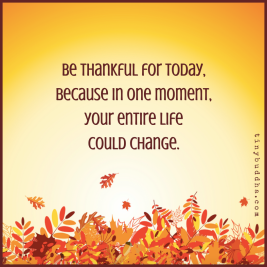 Be-thankful-for-today