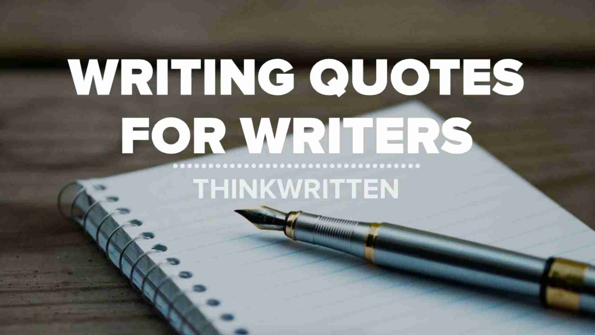 30 Writing Quotes