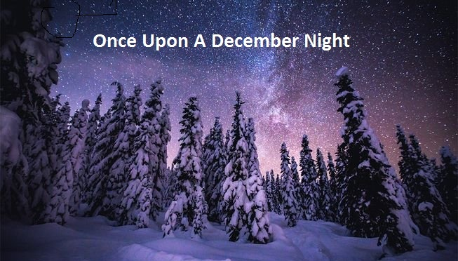 Once Upon A December Night