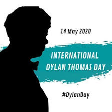 International Dylan Thomas Day