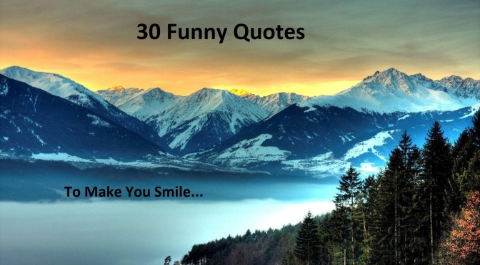 30 Funny quotes