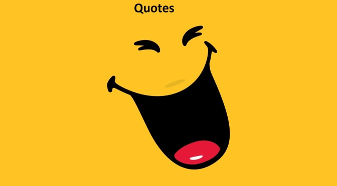 Laugh Out Loud Quotes